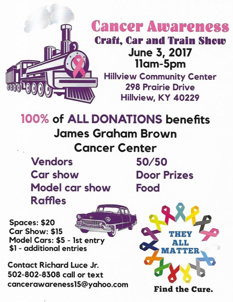 Cancer Awareness Craft, Car and Train Show @ Hillview Community Center   Louisville   Kentucky   United States